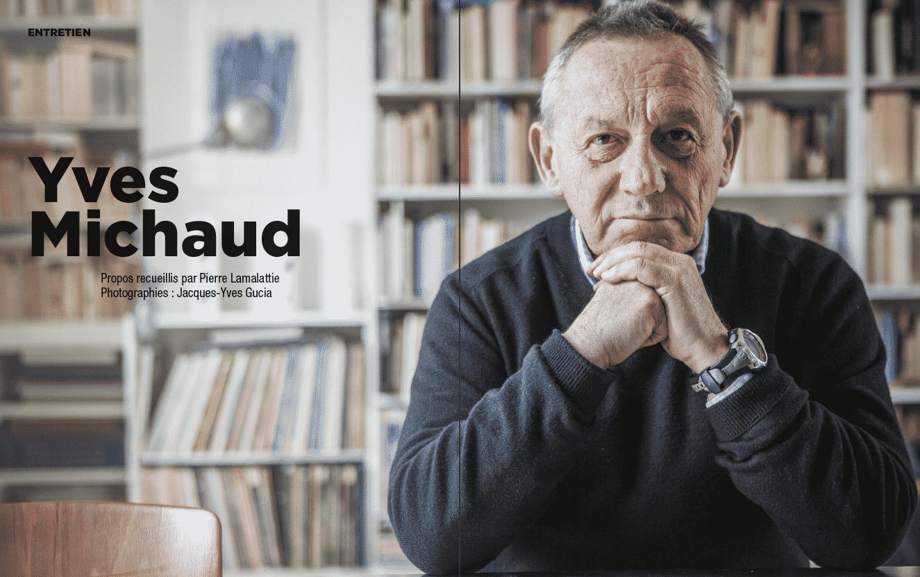 Grand entretien : Yves Michaud
